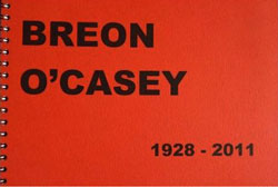 Breon O'Casey: 1928-2011. Retrospective. Ruth Guilding, 2012